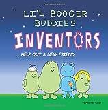 Li'l Booger Buddies Inventors Help Out a New Friend