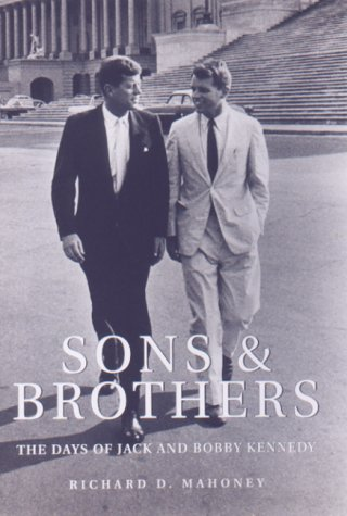 Sons and Brothers: The Days of Jack and Bobby Kennedy PDF