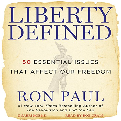 Liberty Defined: 50 Essential Issues That Affect Our ()