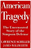 American Tragedy: The Uncensored Story of the Simpson Defense
