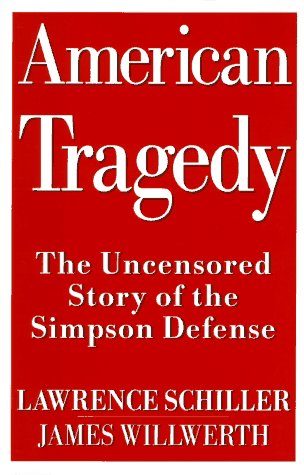 American Tragedy by Lawrence Schiller and James Willwerth