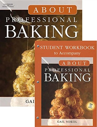 About Professional Baking by Gail D. Sokol