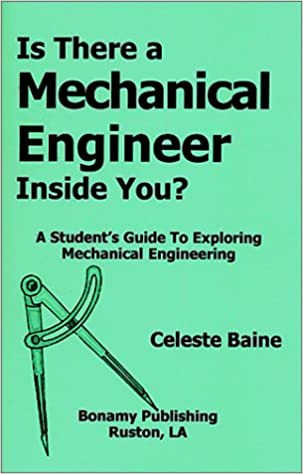 Is There a Mechanical Engineer Inside You? A Student's Guide