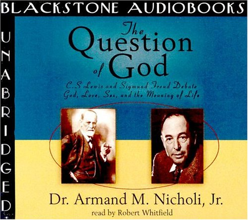 Download The Question of God: C. S. Lewis and Sigmund Freud Debate God, Love, Sex, and the Meaning of Life ebook
