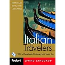 Fodor's Italian for Travelers, 1st edition (CD Package): More than 3,800 Essential Words and Useful Phrases