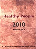 Healthy People 2010, United States, U S Dept of Health & Human Services, 0763714321