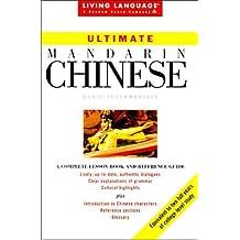 Ultimate Chinese: Mandarin (Living Language Ultimate Courses, Basic-Intermediate)