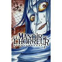 MANOIR DE L'HORREUR T07 (LE)