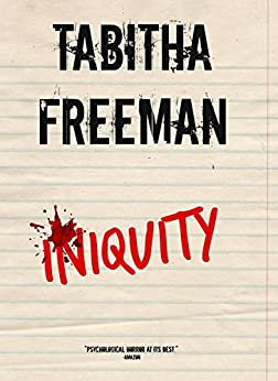 Iniquity by [Freeman, Tabitha]