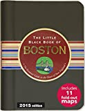 The Little Black Book of Boston: The Essential Guide to the Heart of New England (Little Black Books (Peter Pauper Hardcover))