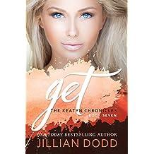 Get Me: A Prep School Romance (The Keatyn Chronicles Book 7)