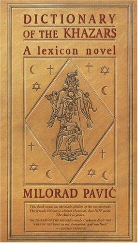 Dictionary of the Khazars: A Lexicon Novel in 100,000...