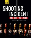img - for Shooting Incident Reconstruction, Second Edition book / textbook / text book