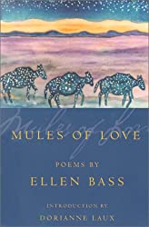 Mules of Love (American Poets Continuum)