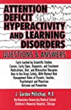 Attention Deficit Hyperactivity and Learning Disorders : Questions and Answers, Millichap, J. Gordon, 0962911542