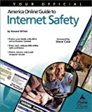Your Official America Online Guide to Internet Safety, Edward Willet, 0764535110