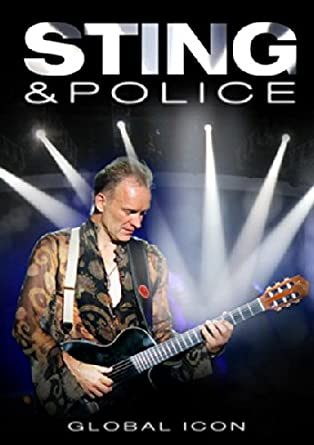Sting & Police: Global Icon