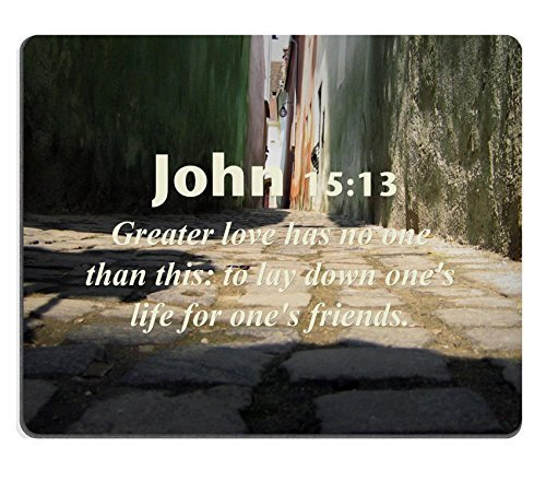Bible Verses Quote John 15_13 Greater love has no one than this to lay down ones life for ones friends MSD Customized Made to Order Cloth with Neoprene Rubber Mouse Pads (No Greater Love Than This Bible Verse)