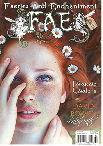 Faeries and Enchantment Magazine (FAE) Issue 34 Spring 2016