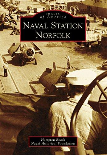Naval Station Norfolk (Images of America) ()