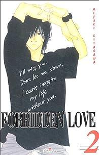 Forbidden Love, tome 2 par Miyuki Kitagawa