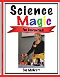 Science Magic, Sue McGrath, 1425970613