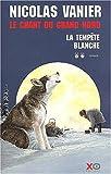 """Afficher """"Le Chant du Grand Nord n° 2 La tempête blanche"""""""