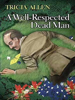 A Well-Respected Dead Man
