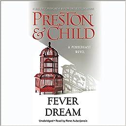 Fever Dream Lib E Agent Pendergast Douglas Preston