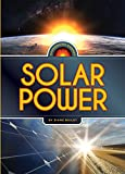 Harnessing Energy: Solar Power, Diane Bailey, 0898129982