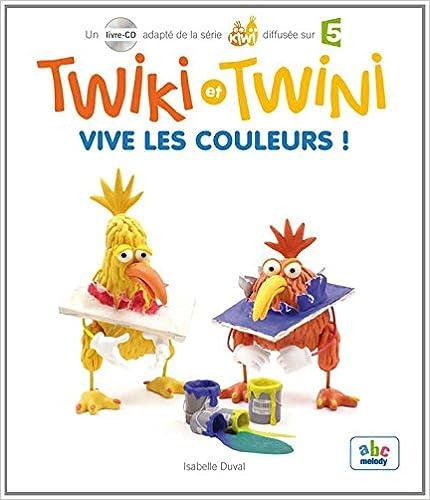 Livre Twiki et Twini - Vive les couleurs ! (Col. KIWI) pdf