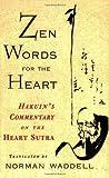 Zen Words for the Heart, Norman Waddell, 1570621659