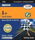 A+ Certification, Charles J. Brooks, 0789728443