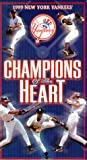 1999 New York Yankees - Champions of the Heart [VHS]
