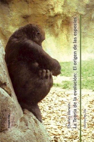 La teoria de la evolucion: El origen de las especies (Coleccion ensayos clip) (Volume 1)  [Darwin, Charles] (Tapa Blanda)