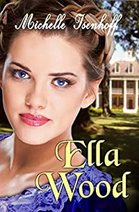 Ella Wood by Michelle Isenhoff ebook deal