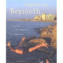 Cinq Regards sur Beyrouth