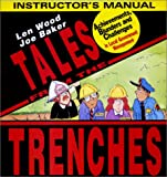Tales from the Trenches : Instructor's Manual, , 096343747X
