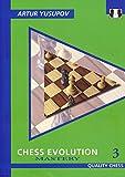 Chess Evolution 3: Mastery (yusupov's Chess School)-Artur Yusupov