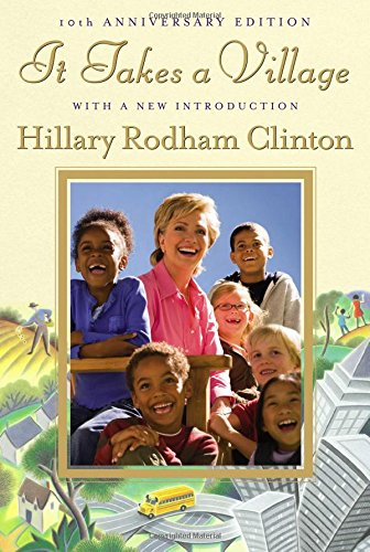 Book cover from It Takes a Village, Tenth Anniversary Editionby Hillary Rodham Clinton