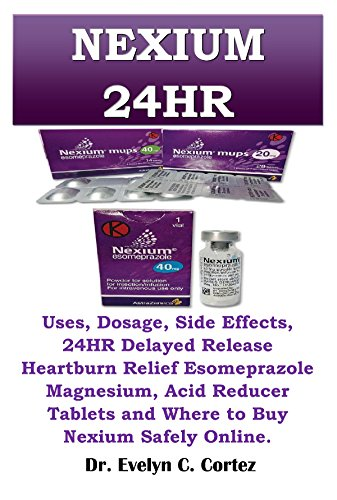 Nexium 24HR: Uses, Dosage, Side Effects, 24HR Delayed Release Heartburn Relief Esomeprazole Magnesium, Acid Reducer Tablets and Where to Buy Nexium Safely - Online Women Products