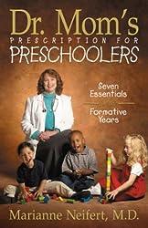 Dr. Mom's Prescription for Preschoolers