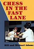 Chess in the Fast Lane, Michael Adams, 185744132X