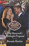 img - for The Maverick's Midnight Proposal (Montana Mavericks: The Great Family Roundup) book / textbook / text book