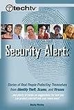 TechTV's Security Alert, Becky Worley, 0735713529