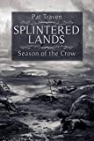 img - for Splintered Lands: Season of the Crow book / textbook / text book