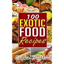 100 Exotic Food Recipes (Puerto Rican Food Recipes,Picnic Food RecipesCaribbean Food Recipes,Food Processor Recipes,)