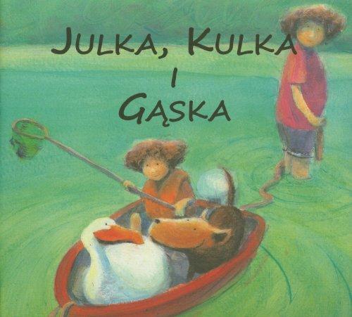 Julka Kulka i Gaska