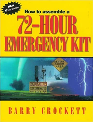 Book How To Assemble A 72-hour Emergency Kit
