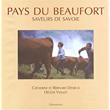 Pays du Beaufort - Saveurs de Savoie